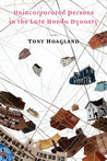 Unincorporated Persons in the Late Honda Dynasty by Tony Hoagland