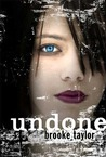 Undone by Brooke Taylor