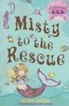 Misty to the Rescue: Mermaid S.O.S. #1 (Mermaid S.O.S.)