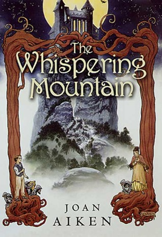 The Whispering Mountain by Joan Aiken