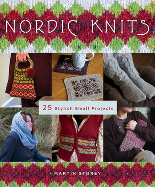 Nordic Knits: 29 Stylish Small Projects