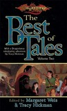 The Best of Tales: Volume Two (Dragonlance Anthology)