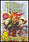Hollow Fields: The Complete Collection (Hollow Fields, #1-3)