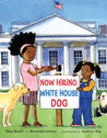 Now Hiring: White House Dog