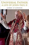 The Universal Father: A Life of John Paul II