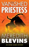 The Vanished Priestess (Annie Szabo #2)