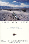 The Mojave: A Portrait of the Definitive American Desert