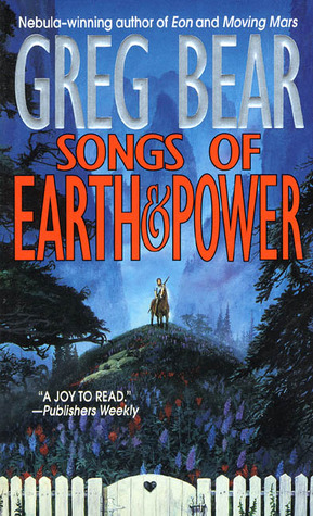 Songs of Earth and Power Songs of Earth and Power 1-2