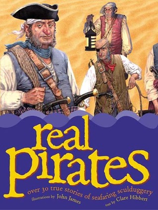 Real Pirates by Clare Hibbert