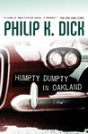 Humpty Dumpty in Oakland by Philip K. Dick