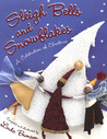 Sleigh Bells and Snowflakes: A Celebration of Christmas