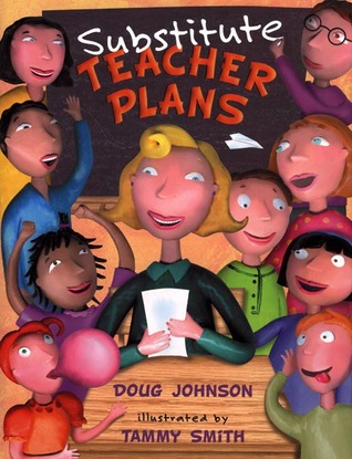 Substitute Teacher Plans by Doug Johnson