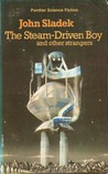 The Steam-Driven Boy and Other Strangers