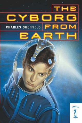 The Cyborg From Earth by Charles Sheffield