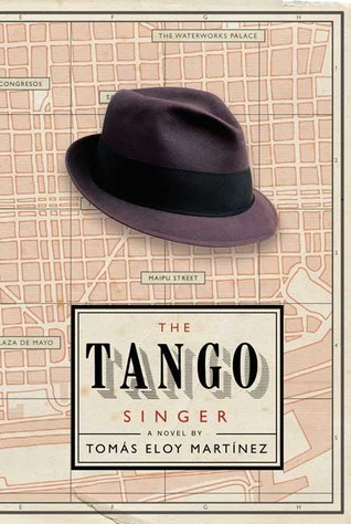 The Tango Singer by Tomás Eloy Martínez