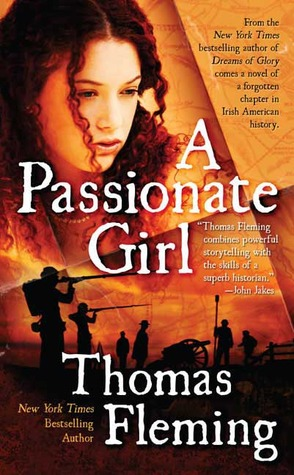 A Passionate Girl by Thomas J. Fleming