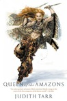 Queen of the Amazons (Alexander the Great, #1)