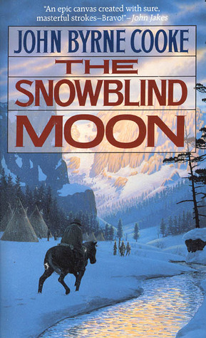 The Snowblind Moon by John Byrne Cooke
