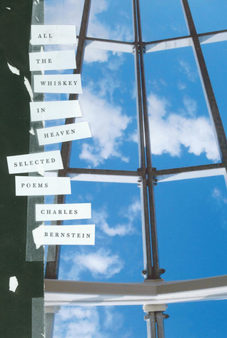All the Whiskey in Heaven: Selected Poems