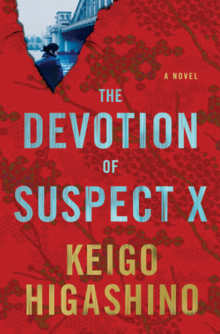 The Devotion of Suspect X by Keigo Higashino