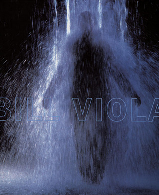 Bill Viola by David A.  Ross