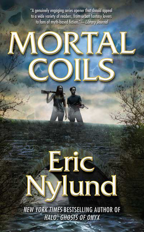 Mortal Coils by Eric S. Nylund