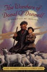 The Wonders of Donal O'Donnell by Gary D. Schmidt