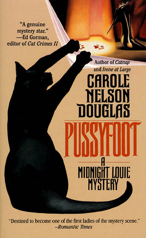 Pussyfoot (Midnight Louie Mystery, #2)