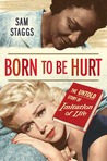 Born to Be Hurt: The Untold Story of Imitation of Life