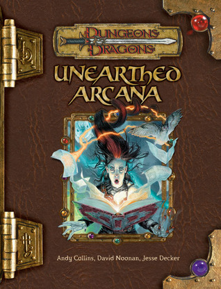 Unearthed Arcana by Andy Collins