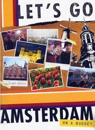 Let's Go Amsterdam On a Budget