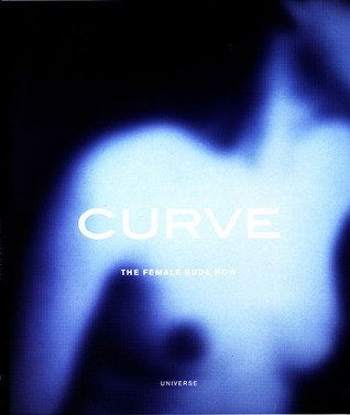 Curve: The Female Nude Now