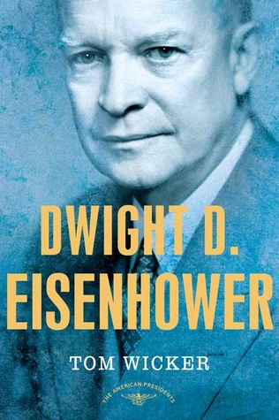 Dwight D. Eisenhower (The American Presidents, #34)