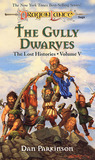 The Gully Dwarves (Dragonlance: Lost Histories, #5)