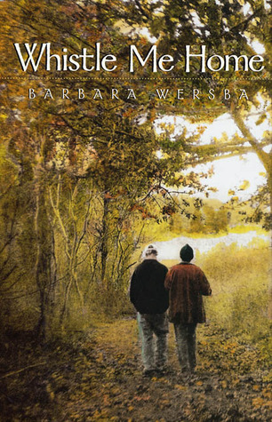 Whistle Me Home by Barbara Wersba