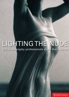 Lighting the Nude: Top Photography Professionals Share Their Secrets