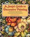 Jo Sonja's Guide to Decorative Painting: Traditional Inspirations/Contemporary Expressions
