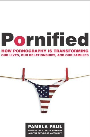 Pornified by Pamela Paul