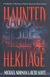 Haunted Heritage by Michael Norman