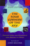 Four Corners of the Sky: Creation Stories and Cosmologies from Around the World
