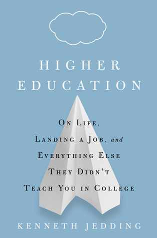 Higher Education by Kenneth Jedding