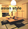 Asian Style: Creative Ideas for Enhancing Your Space