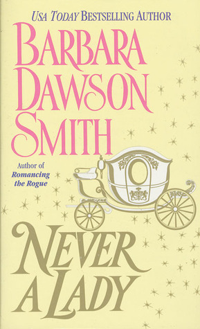 Never A Lady by Barbara Dawson Smith