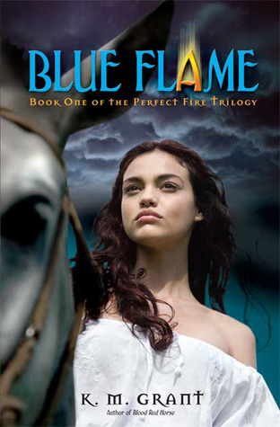 Blue Flame (Perfect Fire Trilogy #1)