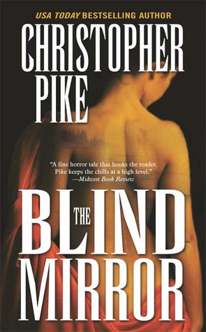 The Blind Mirror by Christopher Pike