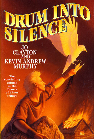 Drum Into Silence (Drums of Chaos, #3)