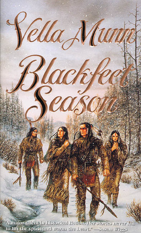 Blackfeet Season by Vella Munn