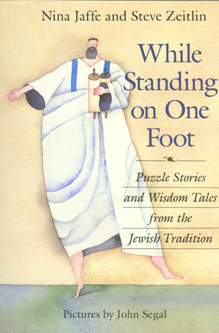 While Standing on One Foot by Nina Jaffe