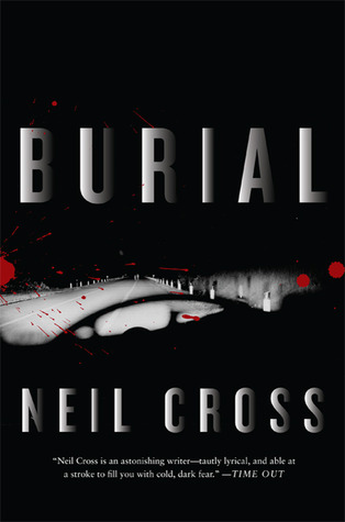 Burial by Neil Cross