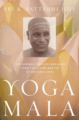 Yoga Mala by K. Pattabhi Jois